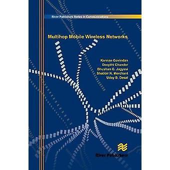 Multihop Mobile Wireless Networks by Govindan & Kannan