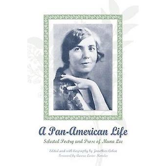 Ein panamerikanisches Leben - Ausgewählte Poesie und Prosa von Muna Lee - 97802992