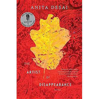 The Artist of Disappearance by Anita Desai - 9780547840123 Book