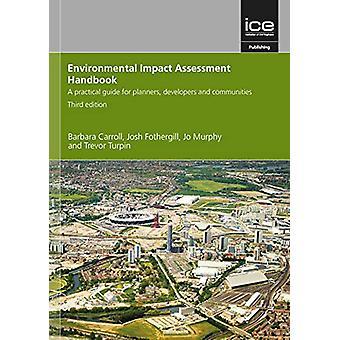 Environmental Impact Assessment Handbook - Third edition - A practical