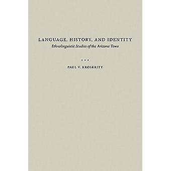 Language - History - and Identity - Ethnolinguistic Studies of the Ari