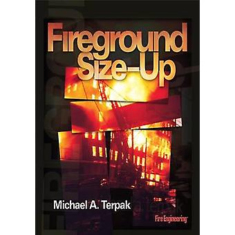 Fireground Size-Up by Michael A. Terpak - 9780912212999 Book