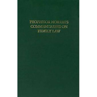 Norrie's Commentaries on Family Law by Kenneth Norrie - 9781845861193