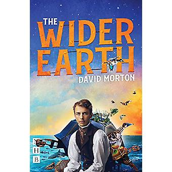 The Wider Earth by David Morton - 9781848428133 Book