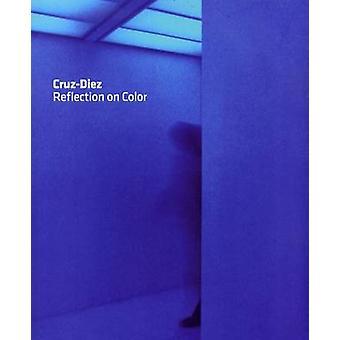 Carlos Cruz-Diez - Reflection on Color by Carlos Cruz-Diez - 978848993