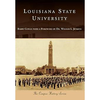 Louisiana State University by Barry Cowan - William L Jenkins - 97814