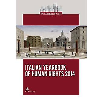 Italian Yearbook of Human Rights 2014 by Marco Mascia - 9782875742179