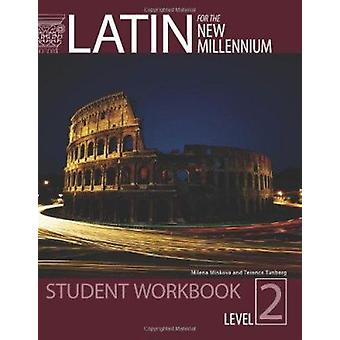 Latin for the New Millennium by Milena Minkova - 9780865165649 Book