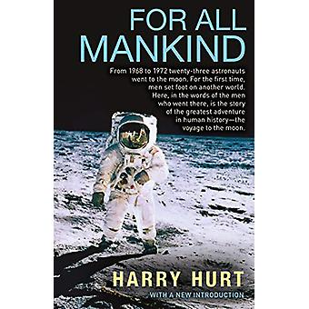 For All Mankind by Harry Hurt - 9781611854794 Book