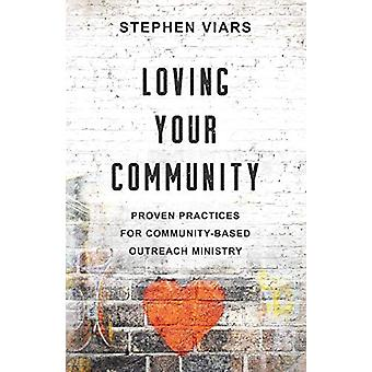 Loving Your Community - Proven Practices for Community-Based Outreach