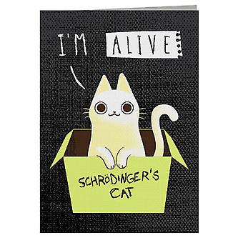 Schrodingers Cat I'm Alive Greeting Card