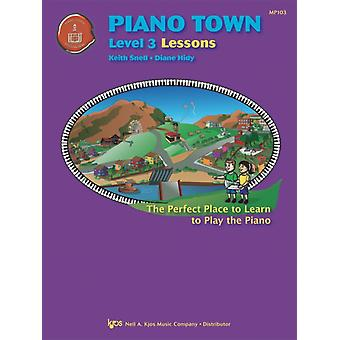 Piano Town Lessons Level 3 by Snell Hidy