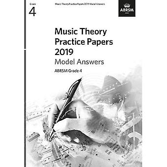 Music Theory Practice Papers 2019 Model Answers, ABRSM Grade 4 (Theory of Music Exam papers & answers (ABRSM))