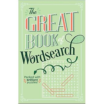 The Great Book of Wordsearch by Saunders & Eric