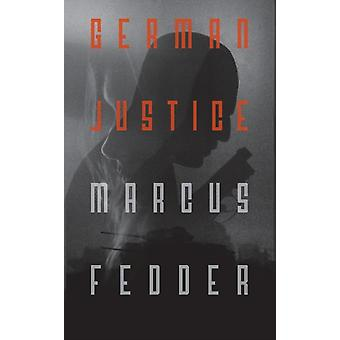 German Justice by Fedder & Marcus