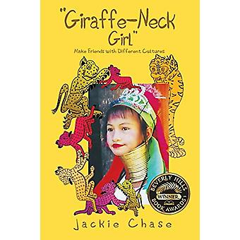 Giraffe Neck Girl Make Friends with Different Cultures by Jackie Chas