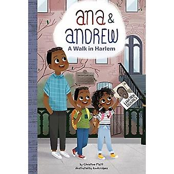 Anna and Andrew A Walk in Harlem by Christine Platt