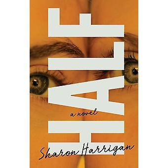 Half von Sharon Harrigan