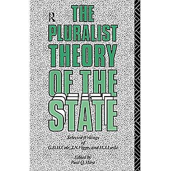 Den pluralistiska teorin av det statligt: Utvalda handstilar av G.D.H. Cole, J.N. Figgis och H.J. Laski