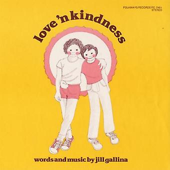 Jill Gallina - Love 'N Kindness [CD] USA import