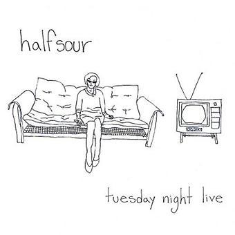 Halfsour - Tuesday Night Live [CD] USA import