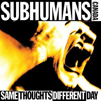 Subhumans - Same Thoughts Different Day [CD] USA import