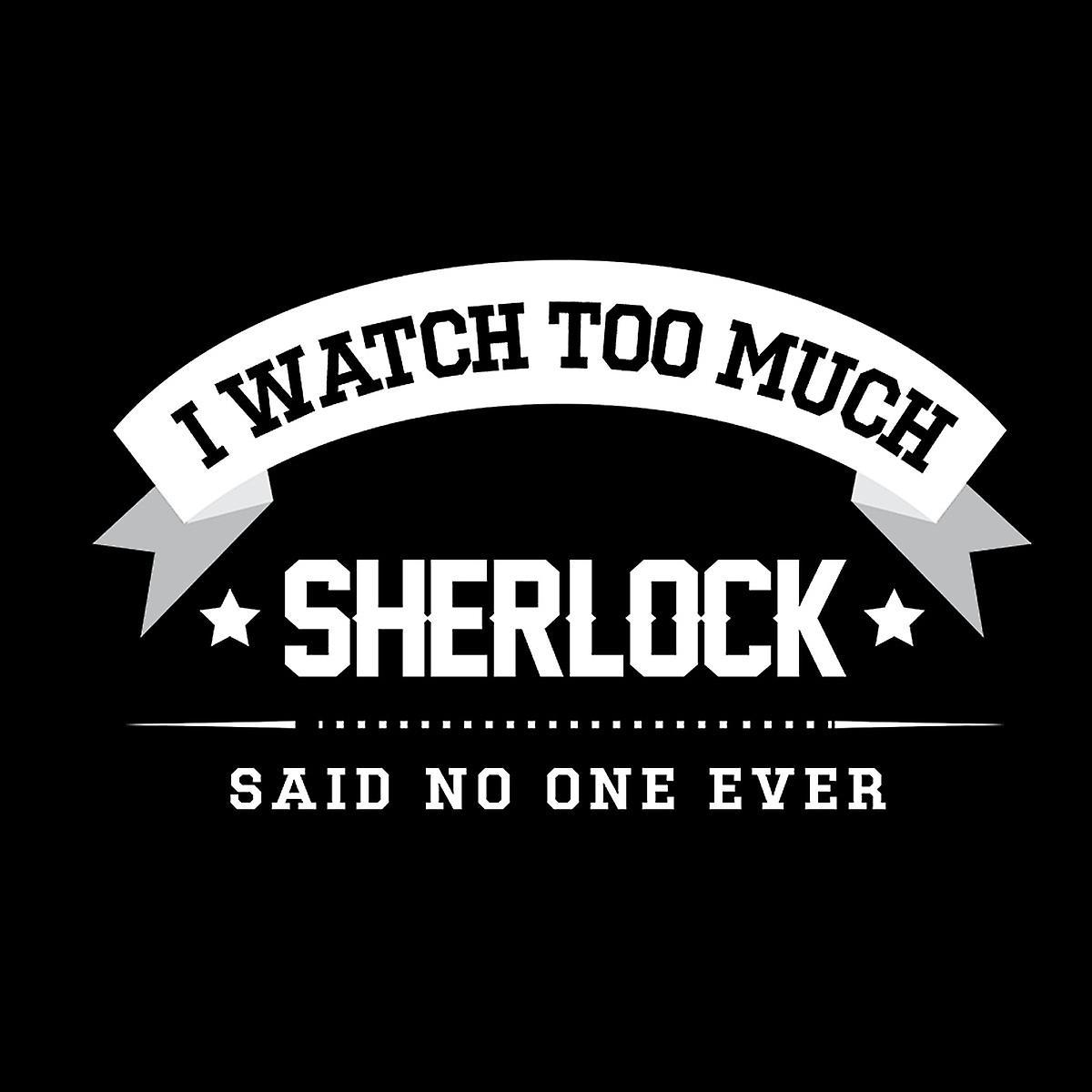 Guardo che troppo Sherlock ha detto No uno mai di felpa con cappuccio donna