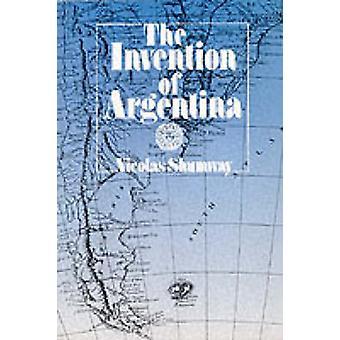 De uitvinding van Argentinië door Nicolas Shumway - 9780520082847 boek