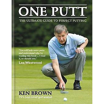 One Putt by Ken Brown - 9780600631101 Book