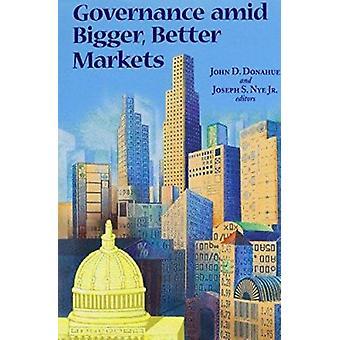 Governance amid Bigger - Better Markets by Joseph S. Nyer - John D. D