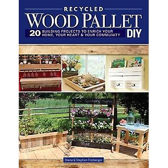 Wood Pallet DIY Projects - 20 Building Projects to Enrich Your Home -
