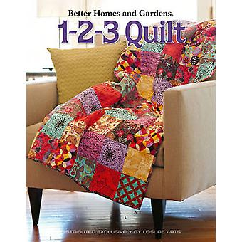 Better Homes and Gardens - 1-2-3 Quilt by Meredith Corporation - 97816