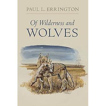 De desierto y lobos por Paul Lester Errington - Mateo Wynn Sivi