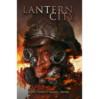 Lantern City - Vol. 3 by Matthew Daley - Mairghread Scott - Carlos Mag