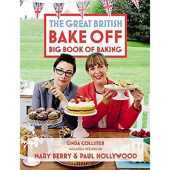Great British Bake off - grande libro di panificazione di Linda Collister - amore
