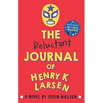يومية مترددة هنري ك. لارسن قبل سوسين نيلسن--978178344
