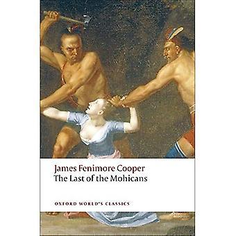 Der letzte der Mohikaner (Klassiker der Oxford Welt)