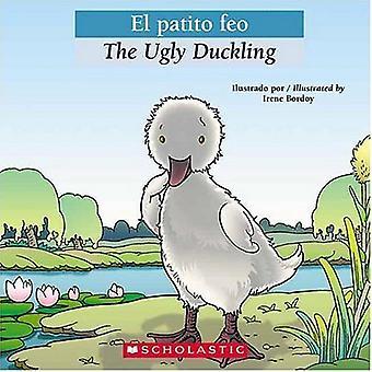 El Patito Feo / The Ugly Duckling (Bilingual Tales)