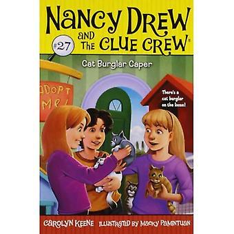 Chat cambrioleur Caper (Nancy Drew et la série d'équipage Clue #27)