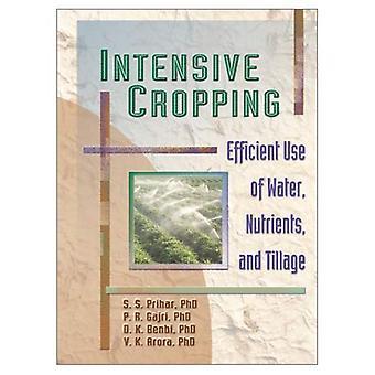 Intensiv beskjæring: Effektiv bruk av vann, næringsstoffer og jordarbeiding