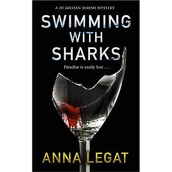Swimming with Sharks (The Gillian Marsh Series)