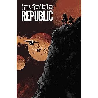 Invisible Republic Volume 3 by Gabriel Hardman - Corinna Sara Bechko