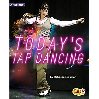 Today's Tap Dancing: 4D an� Augmented Reading Experience (Dance Today 4D)