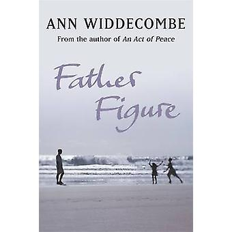 Father Figure by Ann Widdecombe - 9781780226842 Book