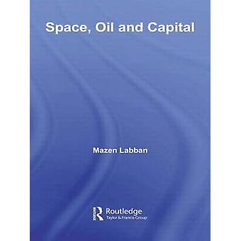 Space Oil and Capital by Labban & Mazen
