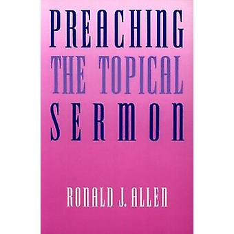 Predika aktuell predikan av Allen & Ronald J.