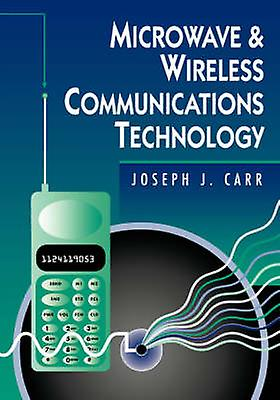 Microwave Wireless Communications Technology By Carr border=