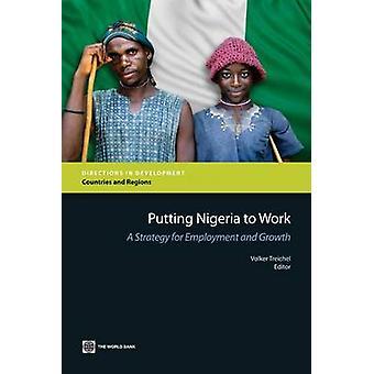 At sætte Nigeria til at arbejde en strategi for beskæftigelse og vækst af World Bank