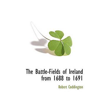 I campi di battaglia dell'Irlanda dal 1688 al 1691 da Coddington & Robert