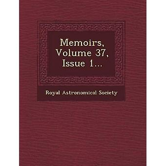 Memoirs Volume 37 Issue 1... by Society & Royal Astronomical